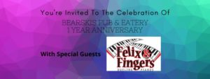 Bearski's Anniversary w/ Felix and Fingers – 1/25