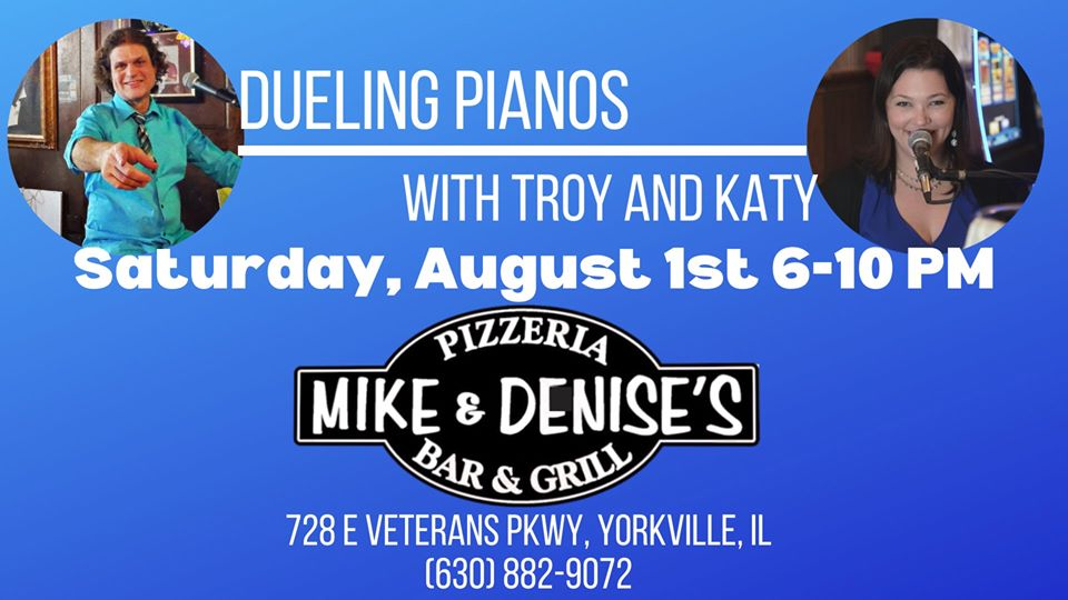 Dueling Pianos w/ Katy and Troy – Aug 1st