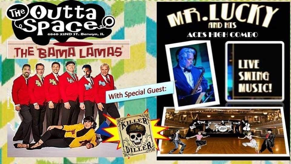 The BamaLamas + Mr. Lucky&His Aces High Combo+ DJ Killer Diller – 4/30