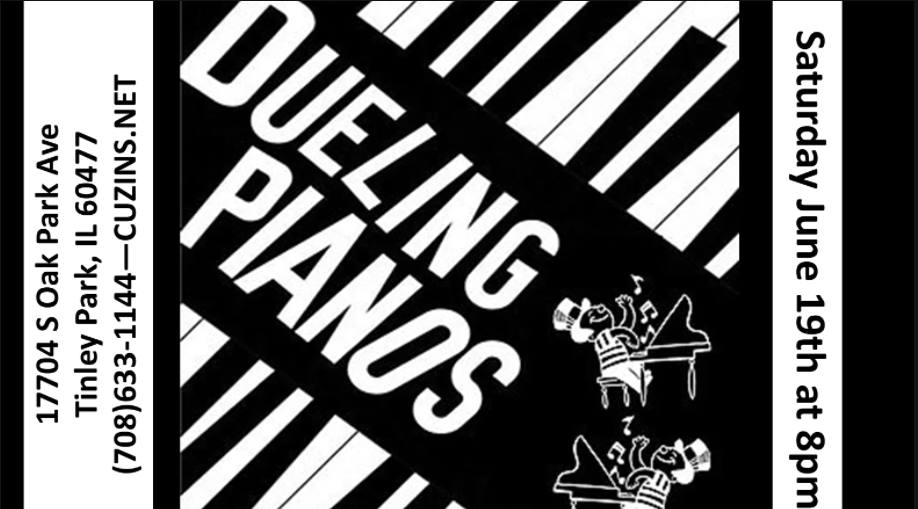 Dueling Pianos return to Cuzins Tinley Park – 6/19