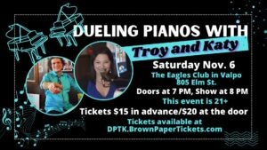 Dueling Pianos with Troy and Katy! – 11/6